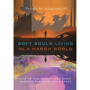 Soft-Souls-Living-in-a-Harsh-World