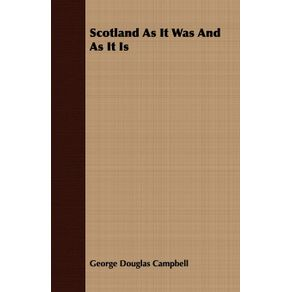 Scotland-As-It-Was-And-As-It-Is