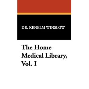 The-Home-Medical-Library-Vol.-I