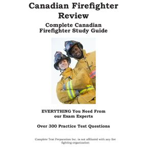 Canadian-Firefighter-Review---Complete-Canadian-Firefighter-Study-Guide-and-Practice-Test-Questions