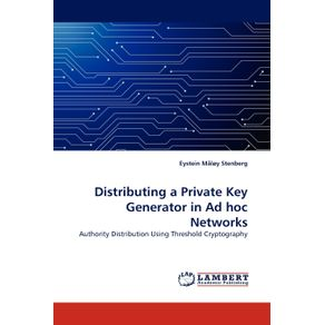 Distributing-a-Private-Key-Generator-in-Ad-Hoc-Networks