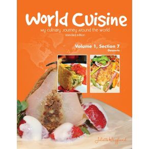 World-Cuisine---My-Culinary-Journey-Around-the-World-Volume-1-Section-7