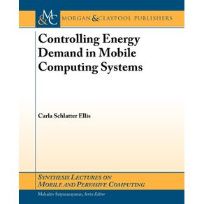 Controlling-Energy-Demand-in-Mobile-Computing-Systems