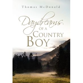 Daydreams-of-a-Country-Boy