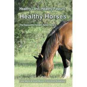 Healthy-Land-Healthy-Pasture-Healthy-Horses