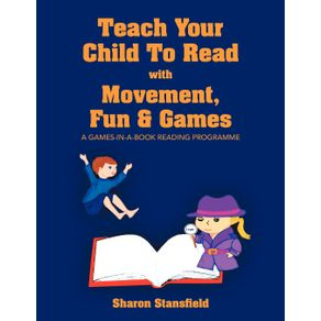 TEACH-YOUR-CHILD-TO-READ-WITH-MOVEMENT-FUN---GAMES