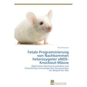 Fetale-Programmierung-von-Nachkommen-heterozygoter-eNOS-Knockout-Mause
