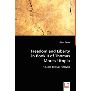 Freedom-and-Liberty-in-Book-II-of-Thomas-Mores-Utopia