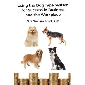 Using-the-Dog-Type-System-for-Success-in-Business-and-the-Workplace