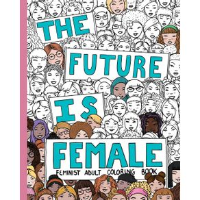THE-FUTURE-IS-FEMALE