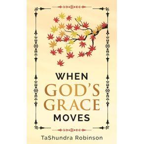 When-Gods-Grace-Moves