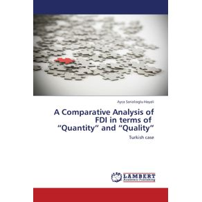 A-Comparative-Analysis-of-FDI-in-Terms-of-Quantity-and-Quality