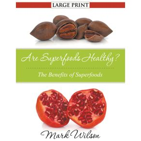 Are-Superfoods-Healthy---Large-Print-