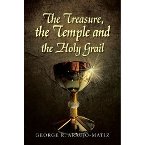 The-Treasure-the-Temple-and-the-Holy-Grail