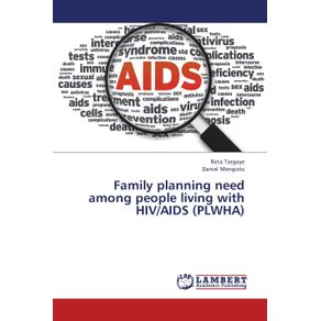Family-Planning-Need-Among-People-Living-with-HIV-AIDS--Plwha-