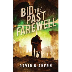 Bid-The-Past-Farewell