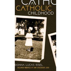 A-Catholic-Childhood
