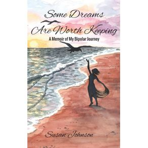 Some-Dreams-Are-Worth-Keeping