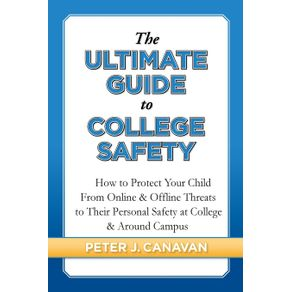 The-Ultimate-Guide-to-College-Safety