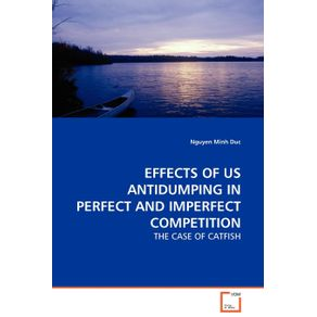 EFFECTS-OF-US-ANTIDUMPING-IN-PERFECT-AND-IMPERFECT--COMPETITION