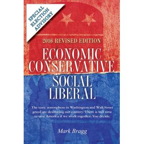 Economic-Conservative-Social-Liberal---2016-Revised-Edition-with-Special-Election-Advisory