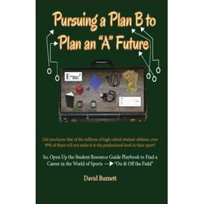Pursuing-a-Plan-B-to-Plan-an-A-Future