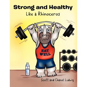 Strong-and-Healthy-Like-a-Rhinoceros