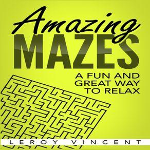 Amazing-Mazes