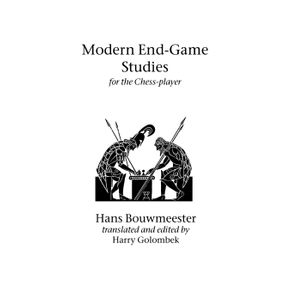 Modern-End-Game-Studies-for-the-Chess-player