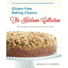Gluten-Free-Baking-Classics-The-Heirloom-Collection