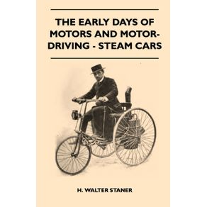The-Early-Days-Of-Motors-And-Motor-Driving---Steam-Cars