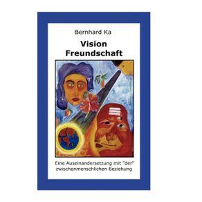 Vision-Freundschaft