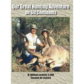 Our-Great-Hunting-Adventure-on-Six-Continents