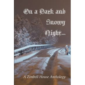 On-a-Dark-and-Snowy-Night...