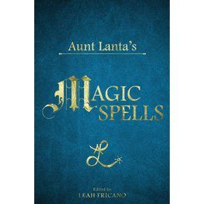 Aunt-Lantas-Magic-Spells