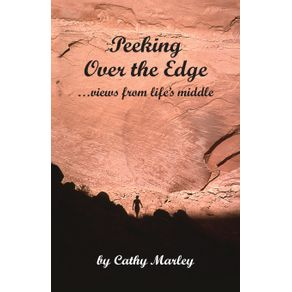 Peeking-Over-the-Edge-...-views-from-lifes-middle-2nd-Edition