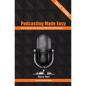 Podcasting-Made-Easy--2nd-edition-