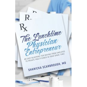 The-Lunchtime-Physician-Entrepreneur