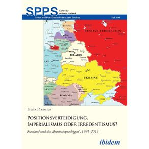 Positionsverteidigung-Imperialismus-oder-Irredentismus-.-Russland-und-die-Russischsprachigen-1991-2015