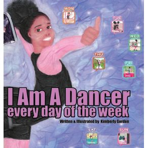 I-Am-A-Dancer-Every-Day-of-the-Week