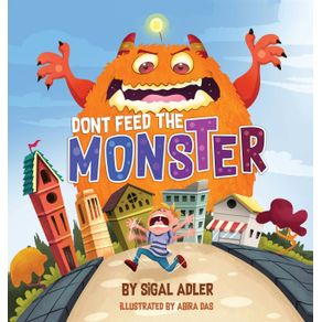 Dont-Feed-the-Monster-