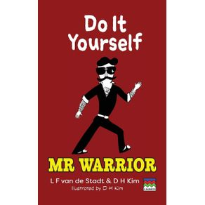 Do-It-Yourself--Mr-Warrior-