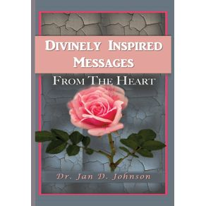 Divinely-Inspired-Messages-From-the-Heart