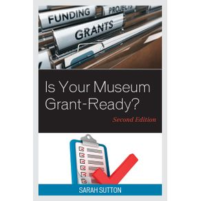 Is-Your-Museum-Grant-Ready--Second-Edition