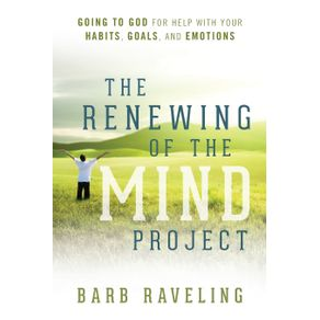 The-Renewing-of-the-Mind-Project