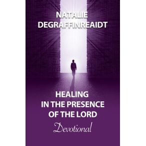Healing-in-the-Presence-of-the-Lord-Devotional