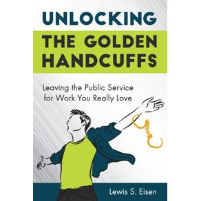 Unlocking-the-Golden-Handcuffs
