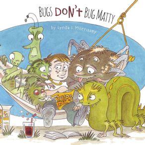 Bugs-Dont-Bug-Matty