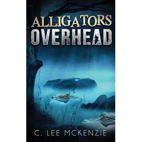 Alligators-Overhead