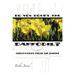 Do-You-Doubt-the-Daffodil-